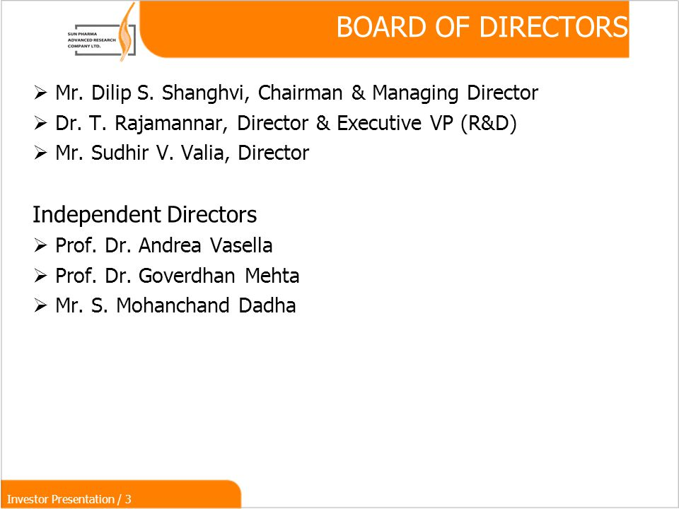 Investor Presentation / 3 BOARD OF DIRECTORS  Mr.