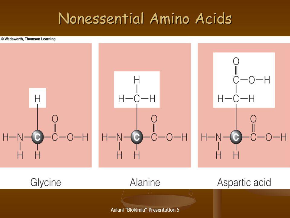 Aulani Biokimia Presentation 5 An Essential Amino Acid