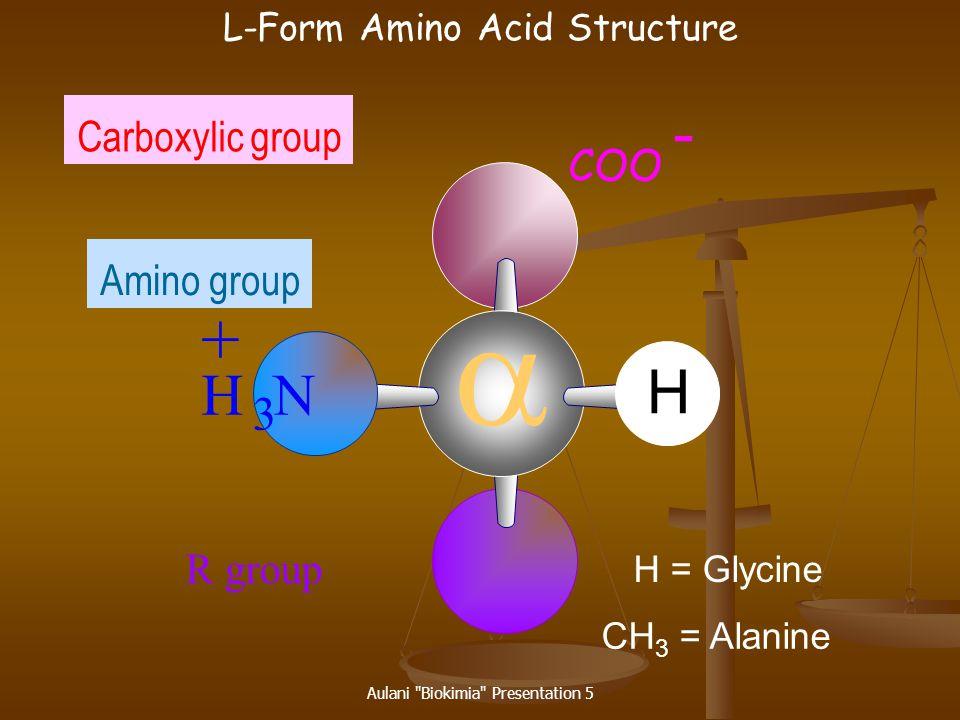 Aulani Biokimia Presentation 5 Amino Acids
