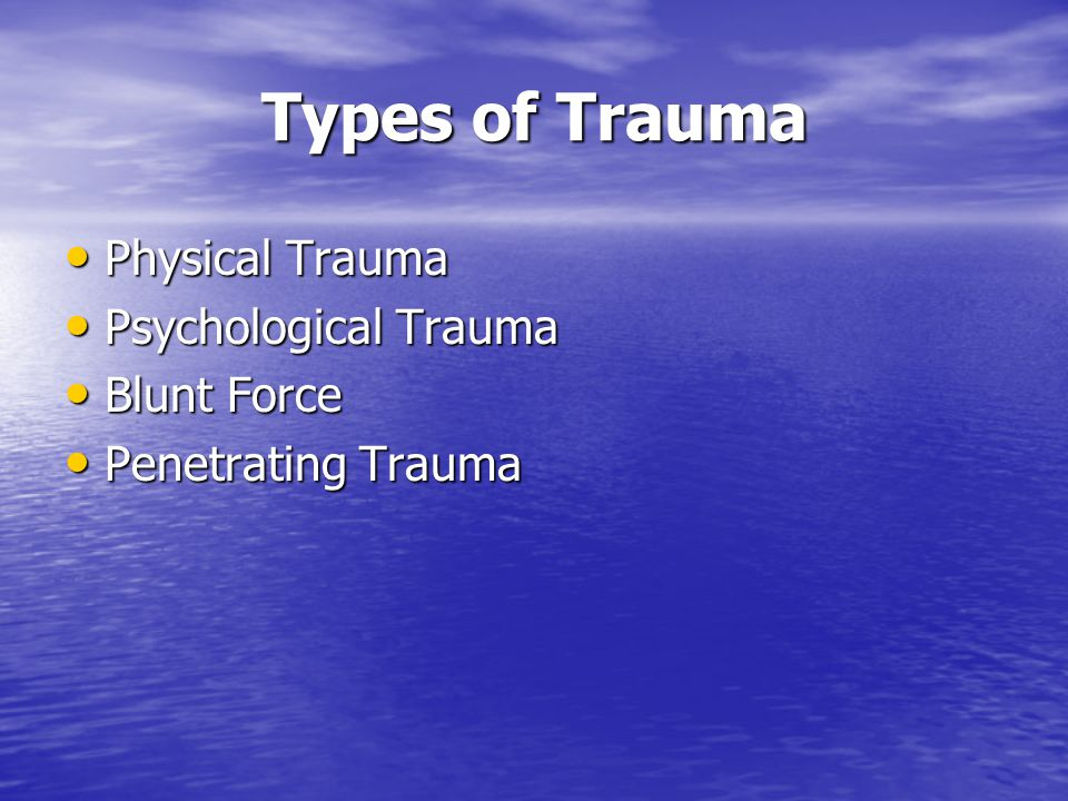 Trauma Level 1- Immediate care Level 1- Immediate care Definition- An often serious and body altering physical injury, such as the removal of a limb.