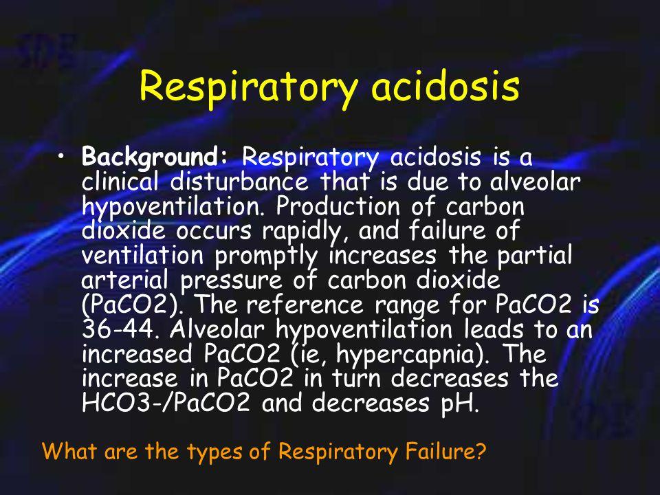 INTERPRETING BLOOD GASES cPaCO 2 = pH SBE = pH cPaCO 2 = pH SBE = pH 'NORMAL' BLOOD GASES pH7.35 – 7.45 PaO 2 13kPa PaCO 2 5.3kPa HCO 3 22 – 25mmol/l