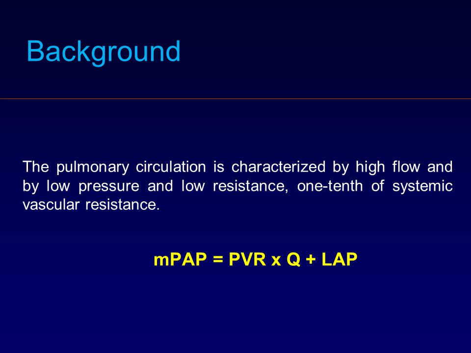 Background The pulmonary circulation is characterized by high flow and by low pressure and low resistance, one-tenth of systemic vascular resistance.