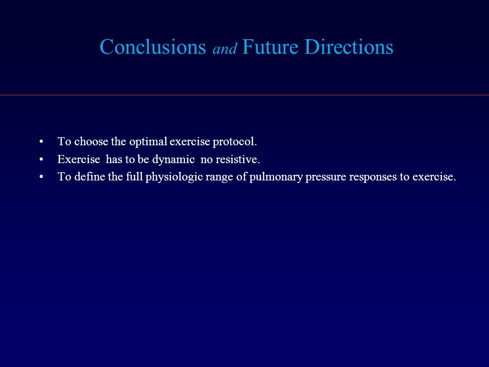 To choose the optimal exercise protocol. Exercise has to be dynamic no resistive. To define the full physiologic range of pulmonary pressure responses