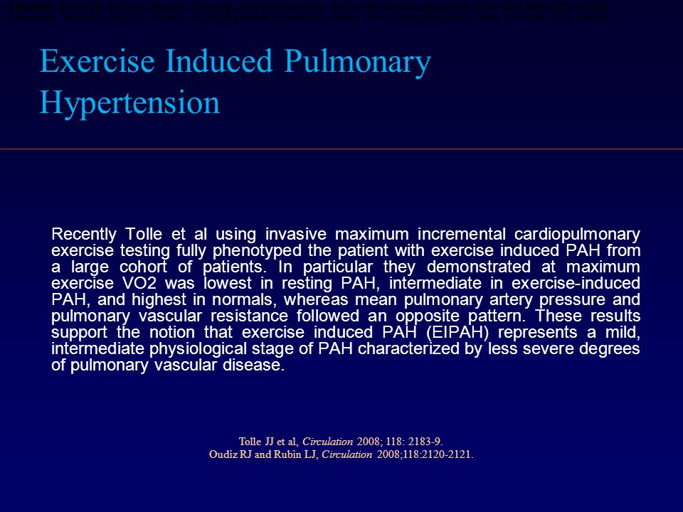 Exercise Induced Pulmonary Hypertension Recently Tolle et al using invasive maximum incremental cardiopulmonary exercise testing fully phenotyped the