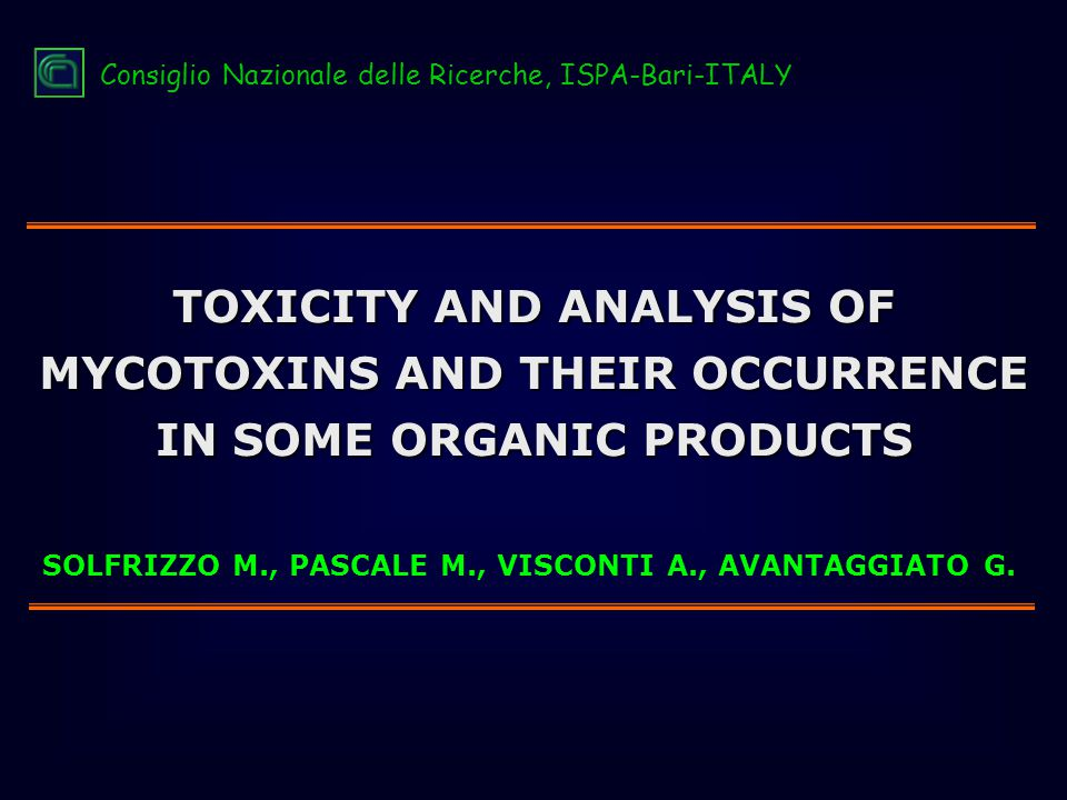  Evaluation of Test Kits & Rapid methods of analysis  Analytical Methodology  HACCP - Prevention & Control  Detoxification - Processing & Risk Assessment  Quality Assurance - Method Validation & Confirmatory Techniques  Sampling & Legislative Means of Control  Surveillance & Occurence http://www.mycotoxins.org Fact/information sheets on: