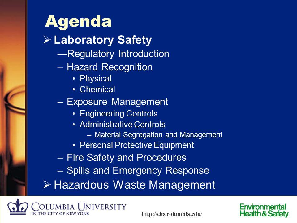 1 http://ehs.columbia.edu/ Laboratory Safety & Hazardous Waste Training