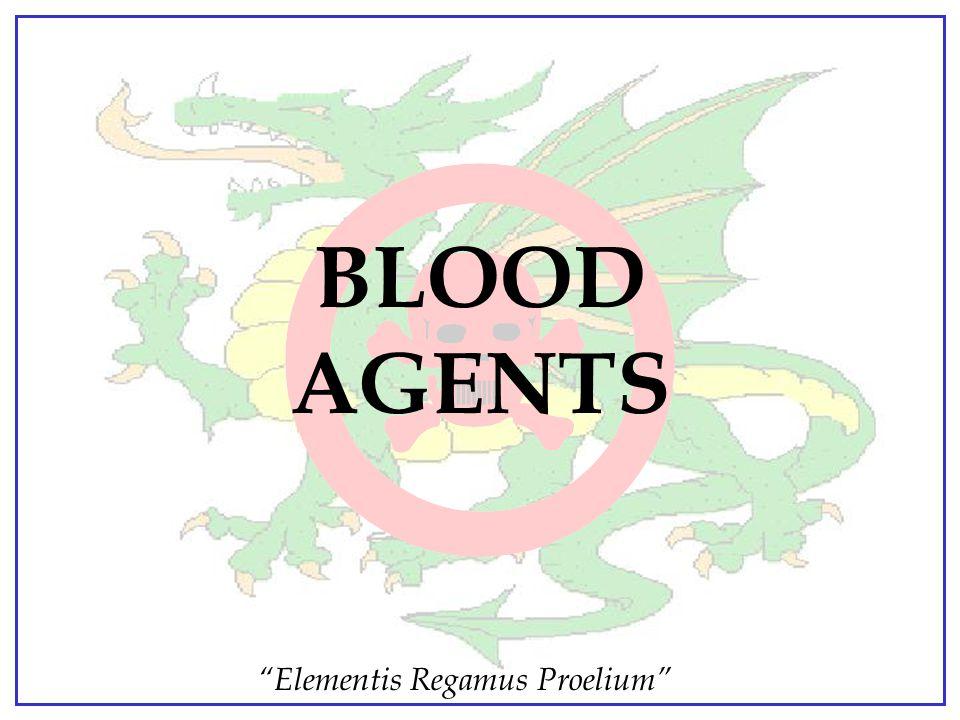 """Elementis Regamus Proelium"" CLASSIFICATION OF TOXIC MILITARY CHEMICAL AGENTS Blood Blister Nerve Choking Vomiting Incapacitating"