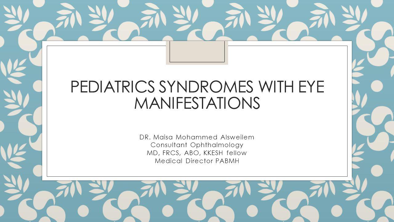 23/11/20142 peadiatric symposium Dr. Maisa Alsweilem, MD, FRCS, ABO, KKESH fellow32