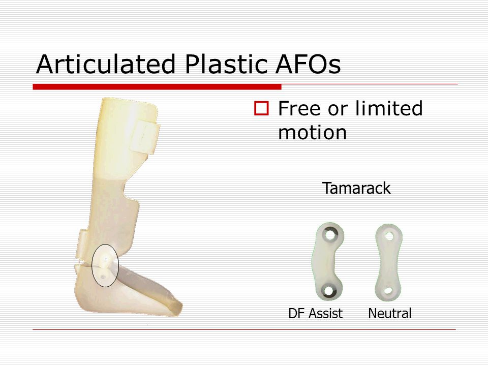 Articulated Plastic AFOs  Free or limited motion DF AssistNeutral Tamarack