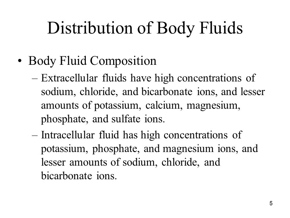 6 Distribution of Body Fluids Movement of Fluid between Compartments –Hydrostatic pressure and osmotic pressure regulate the movement of water and electrolytes from one compartment to another.