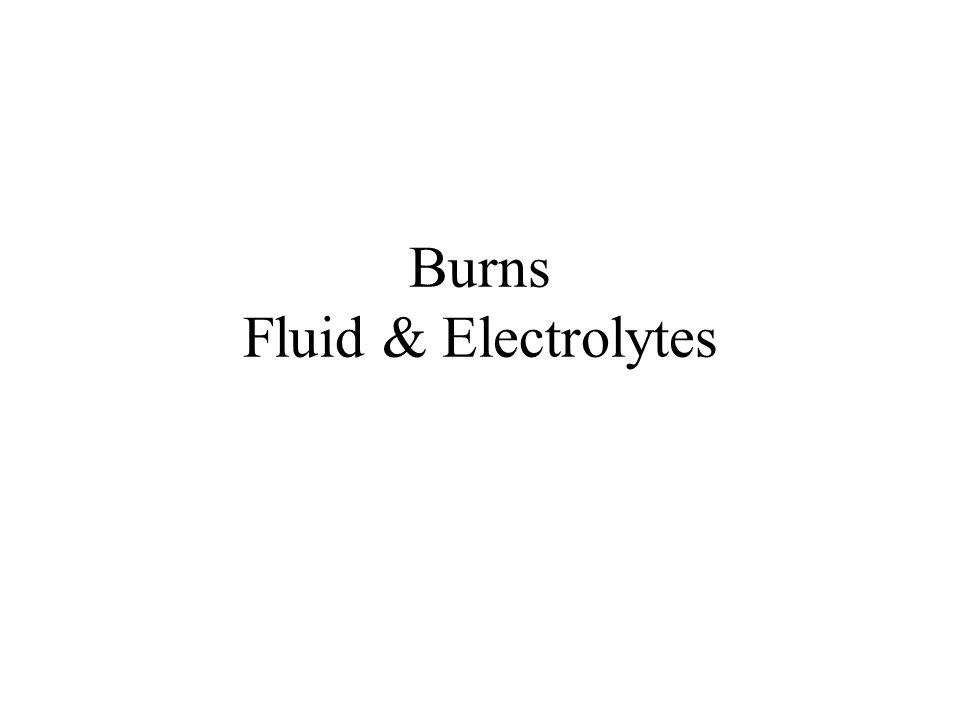Burns Fluid & Electrolytes