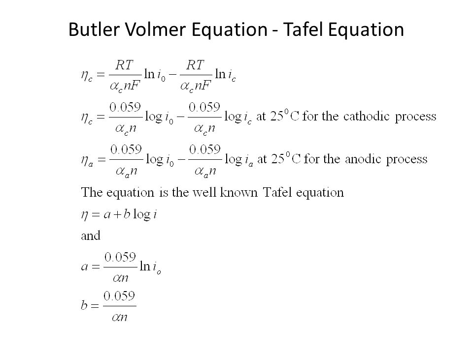 Butler Volmer Equation - Tafel Equation