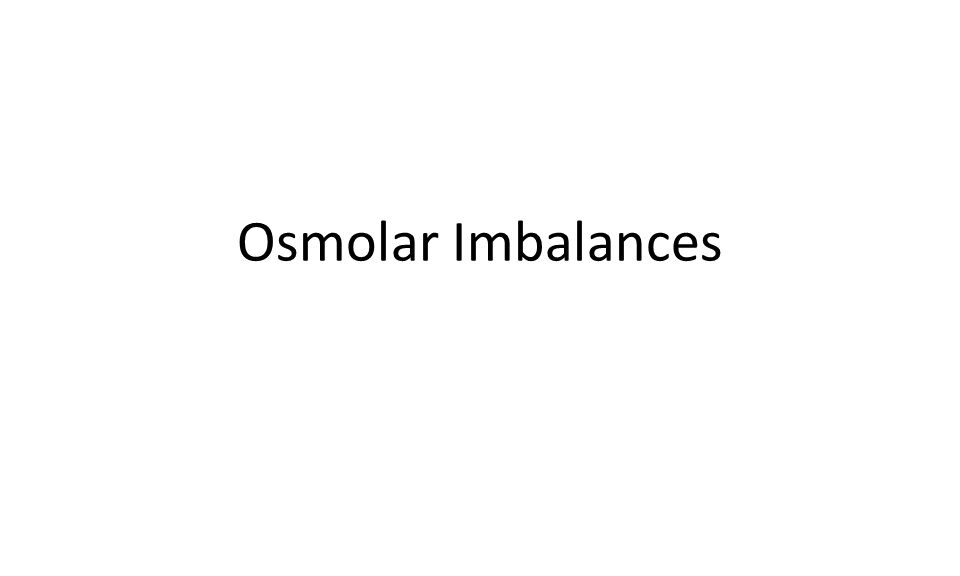 Osmolar Imbalances
