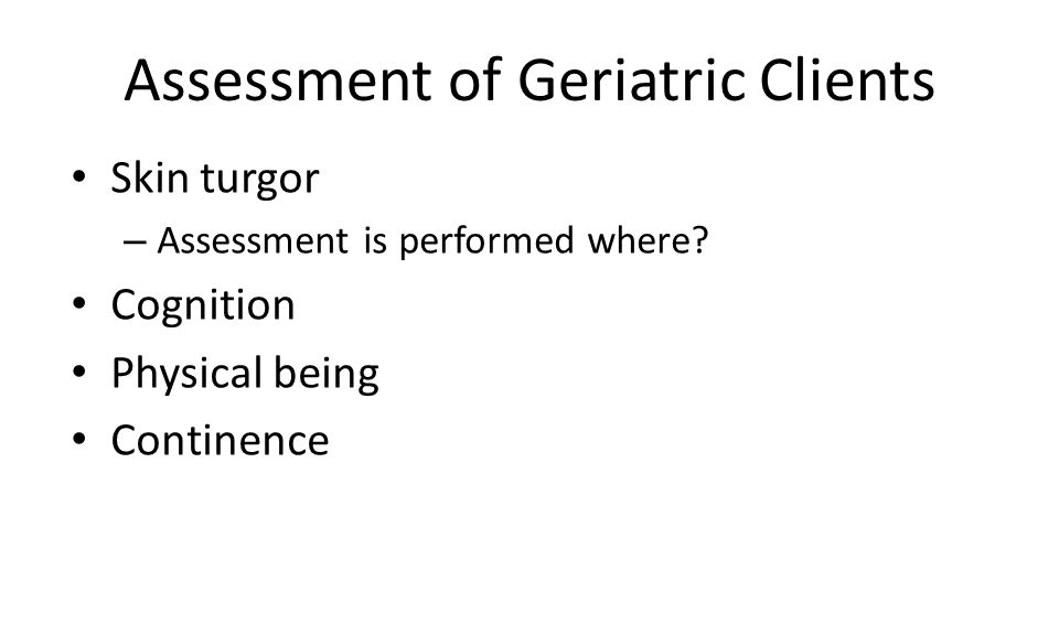 Assessment of Geriatric Clients Skin turgor – Assessment is performed where.