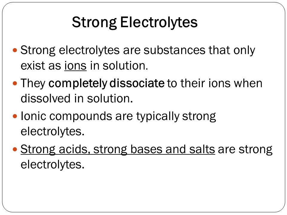 b) Weak electrolytes Not fully ionized in solution In weak electrolyte like acetic acid they have low degree of dissociation as compared to strong electrolyte.