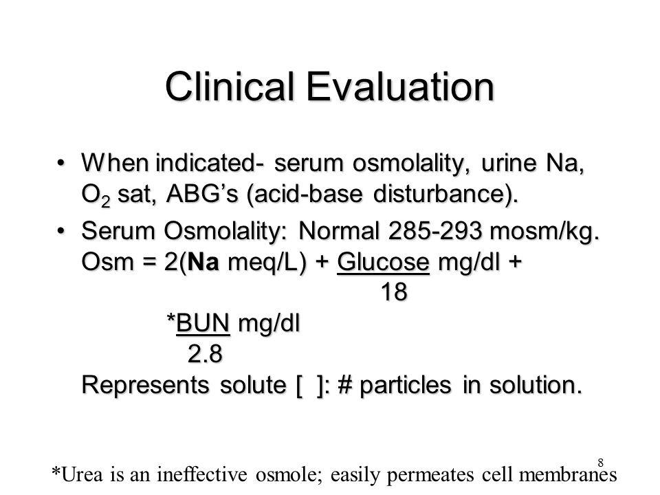 19 Case 3 Volume: EuvolemicVolume: Euvolemic Total body Na: NormalTotal body Na: Normal Serum Osmolality: DecreasedSerum Osmolality: Decreased ADH secretion: Increased- why?ADH secretion: Increased- why.