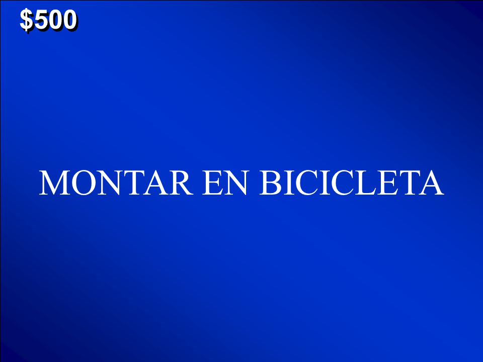 "© Mark E. Damon - All Rights Reserved $500 ¿ C ó mo se dice en español ""to ride a bicycle""? Scores"