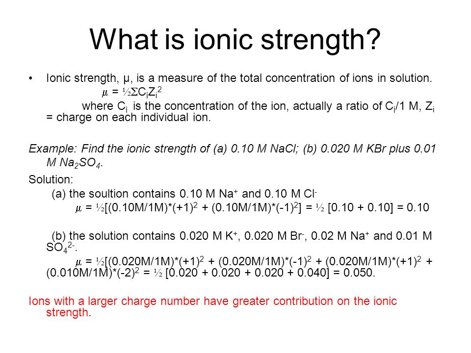 What is ionic strength.