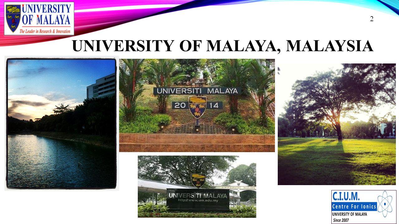 UNIVERSITY OF MALAYA, MALAYSIA 2