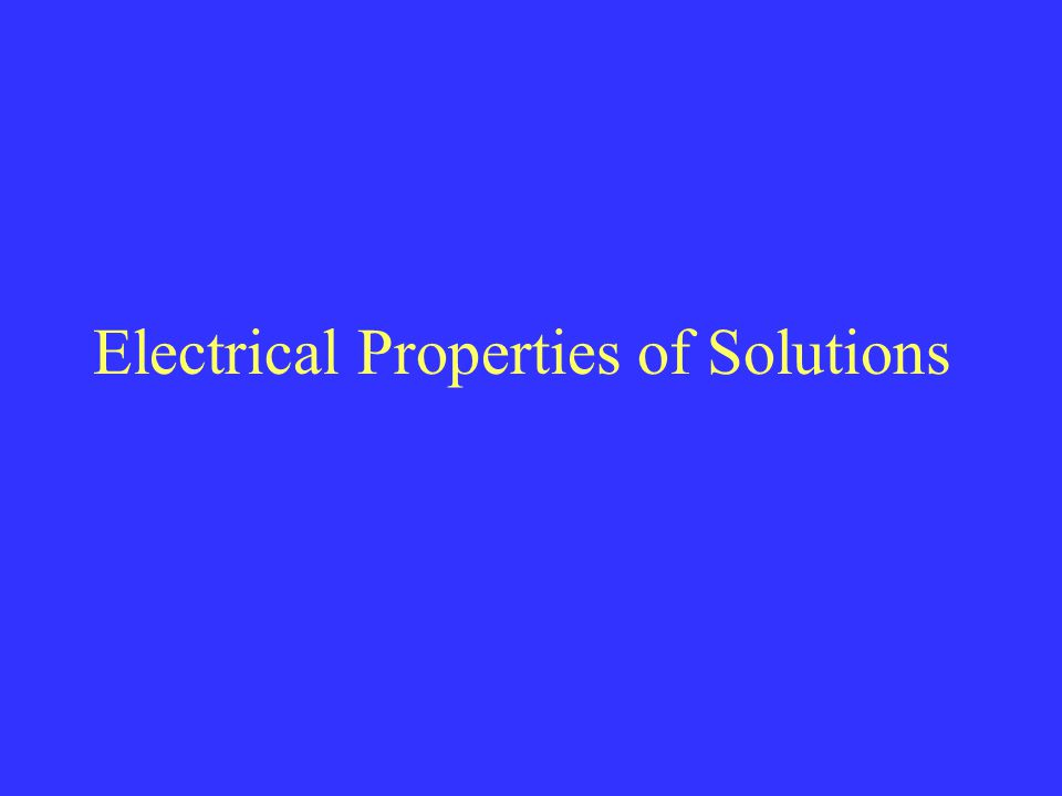 Electrical Properties of Solutions