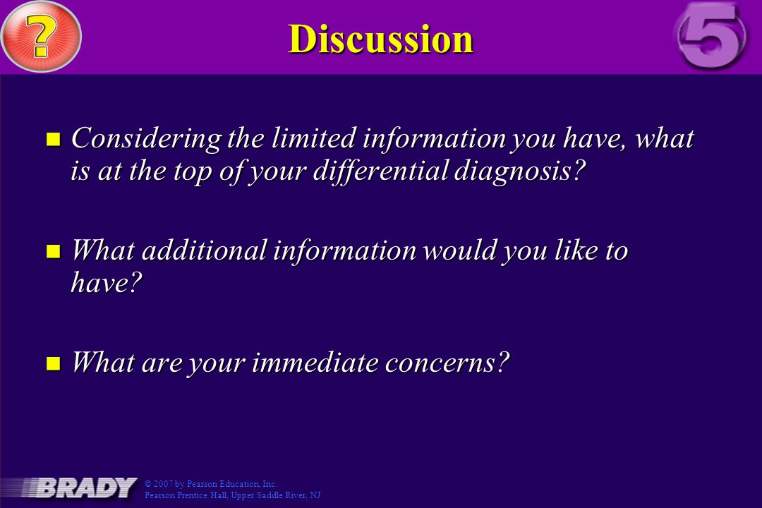 Discussion n Considering the limited information you have, what is at the top of your differential diagnosis.