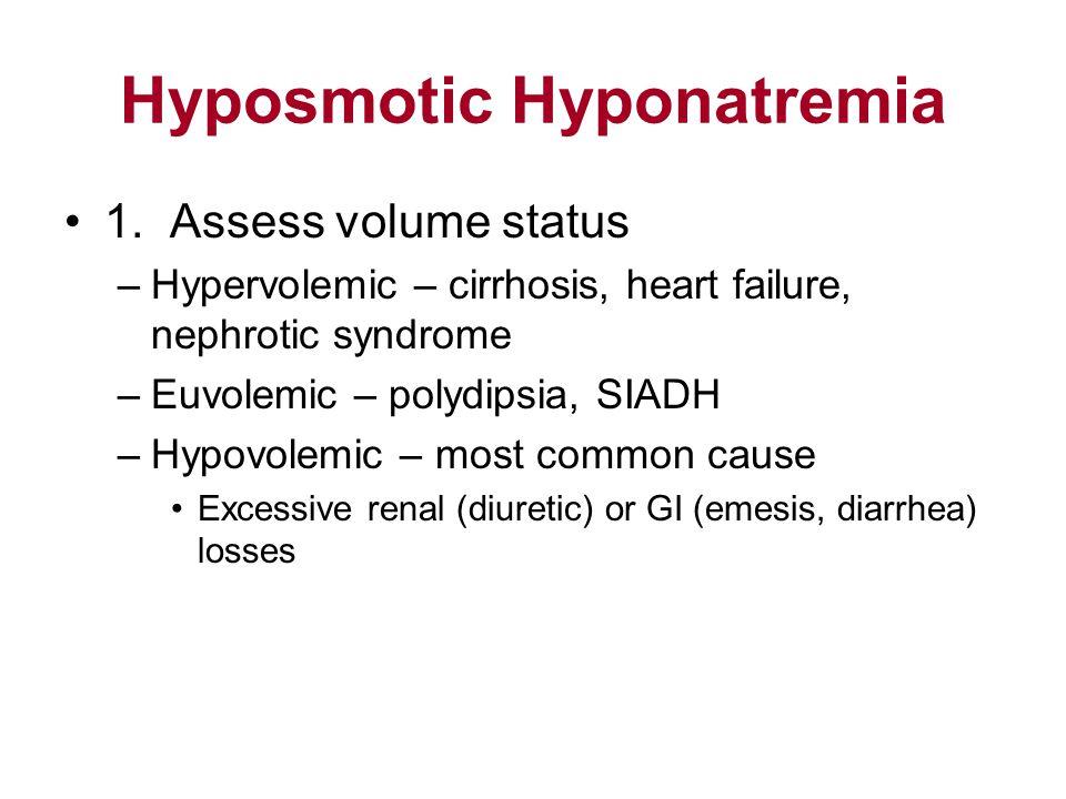 Hyposmotic Hyponatremia 1.