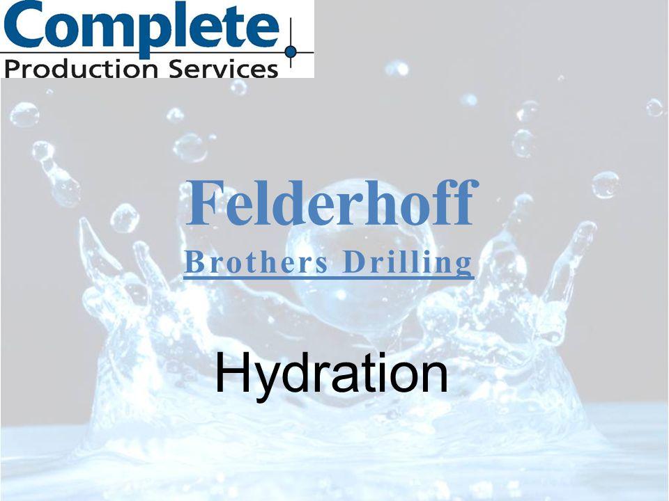 Felderhoff Brothers Drilling Hydration