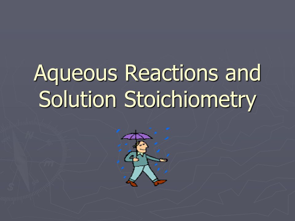 ► Aqueous Solutions – a solution which water is the solvent ► Solution = Solute + Solvent ► Solute = smaller part being dissolved ► Solute = larger fraction doing the dissolving ► Molarity is used to express conc.
