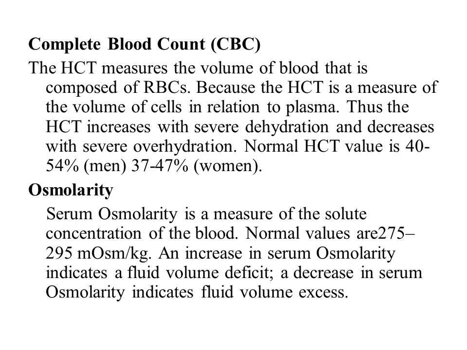 Complete Blood Count (CBC) The HCT measures the volume of blood that is composed of RBCs. Because the HCT is a measure of the volume of cells in relat