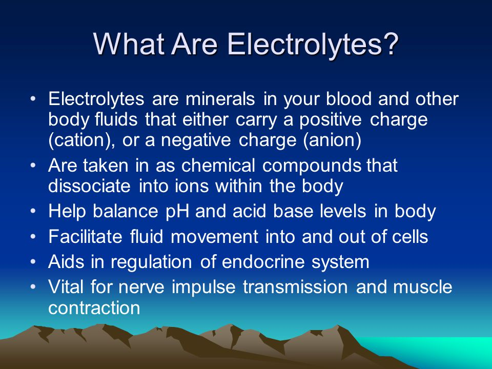 What Are Electrolytes? Electrolytes are minerals in your blood and other body fluids that either carry a positive charge (cation), or a negative charg