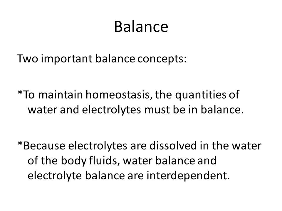 Water balance Use your text, Chapter 18.2. How is water intake regulated.