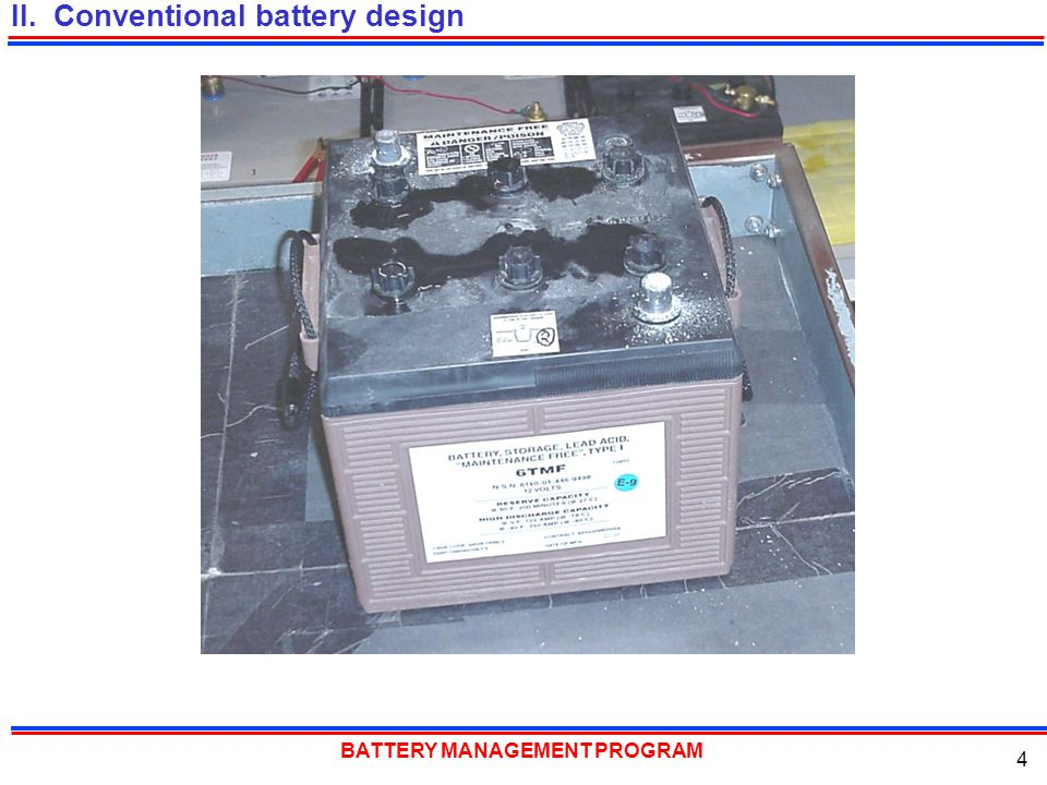 BATTERY MANAGEMENT PROGRAM 35 Battery corrective maintenance must recover batteries to their rated CCA level or they are not worth trying to keep in service.