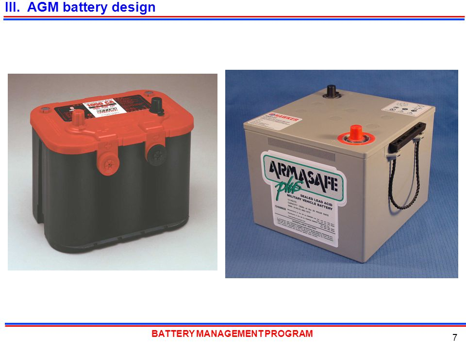 BATTERY MANAGEMENT PROGRAM 7 III. AGM battery design