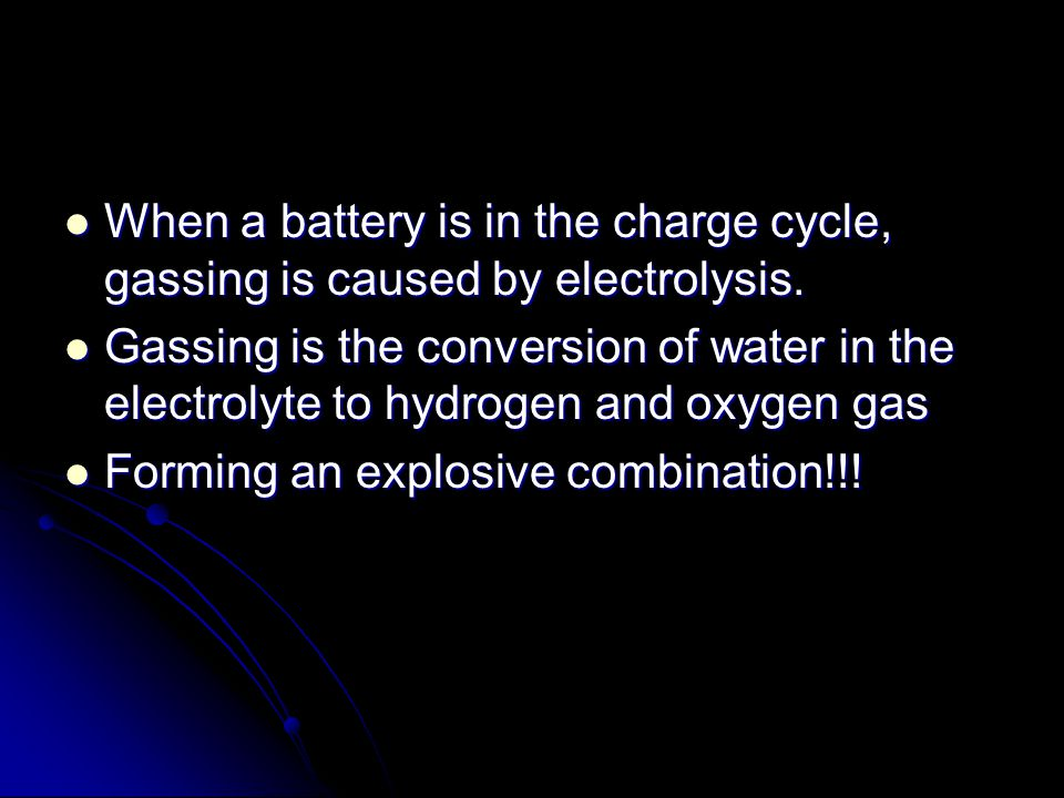 When a battery is in the charge cycle, gassing is caused by electrolysis.