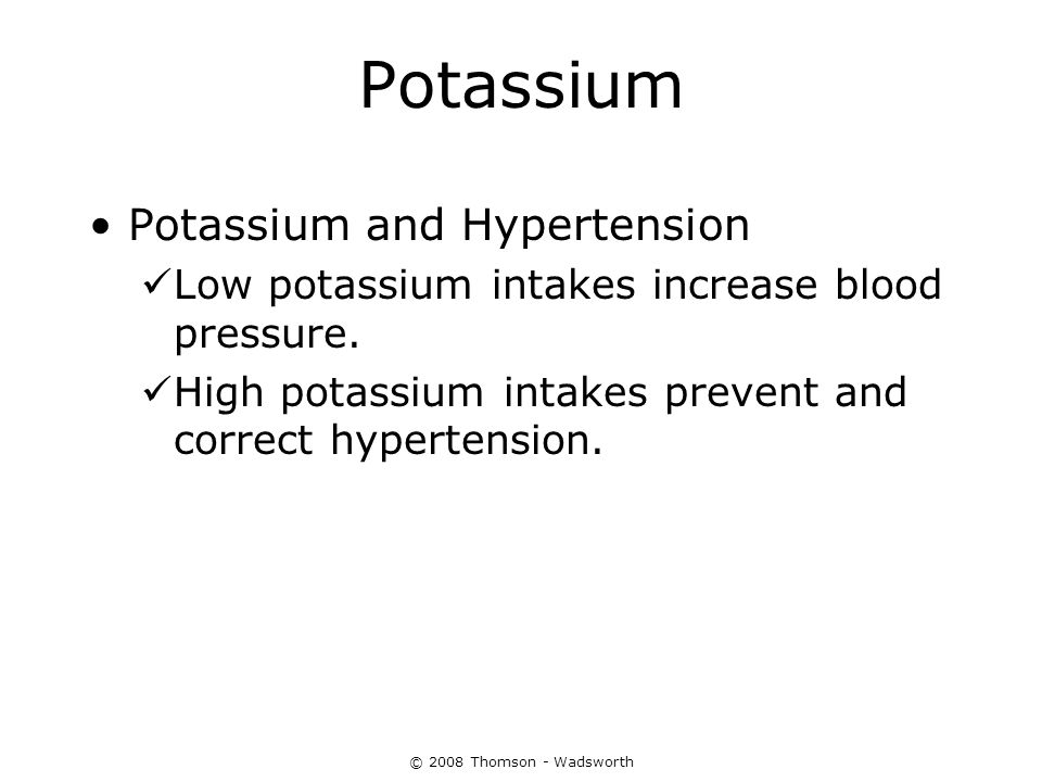 Potassium Potassium and Hypertension Low potassium intakes increase blood pressure. High potassium intakes prevent and correct hypertension.