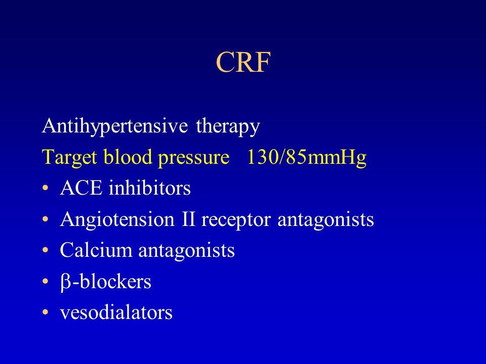 CRF Treatment of anemia Recombinant human erythropoietin(rhEPO) 2000-3000u BIW H Target hemoglobin 10-12g/L hemotocrit 30-33%