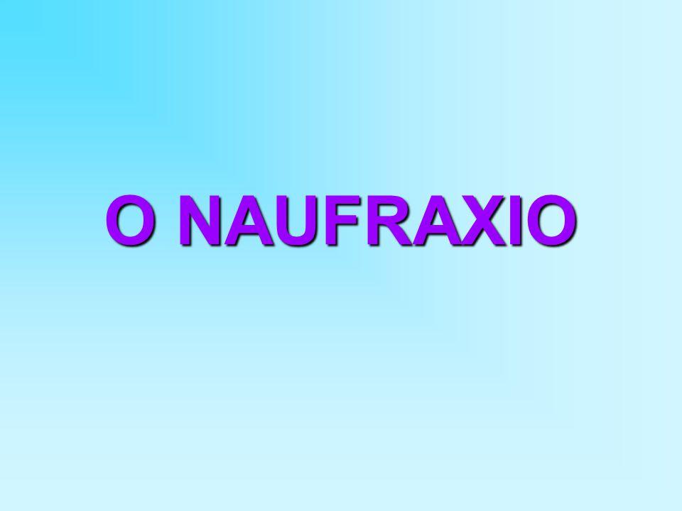 O NAUFRAXIO