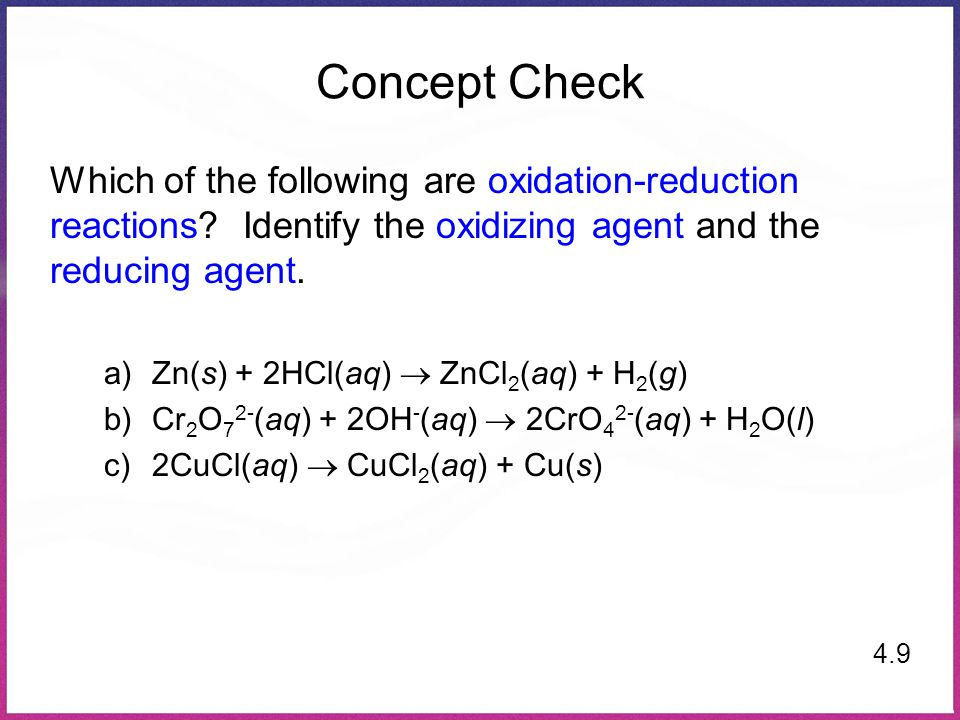 Concept Check Which of the following are oxidation-reduction reactions.