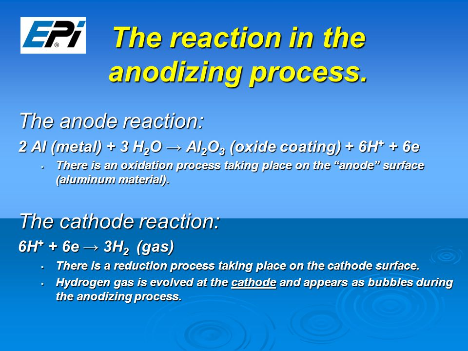 The reaction in the anodizing process.