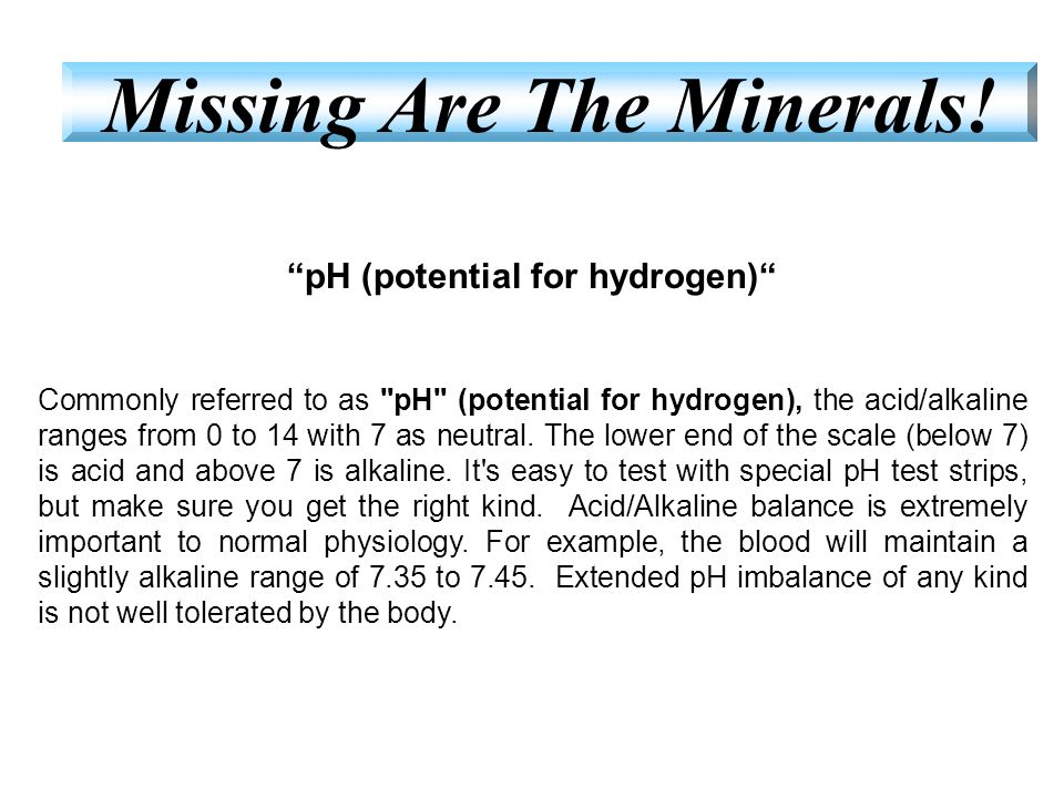 """""""pH (potential for hydrogen)"""" Commonly referred to as"""