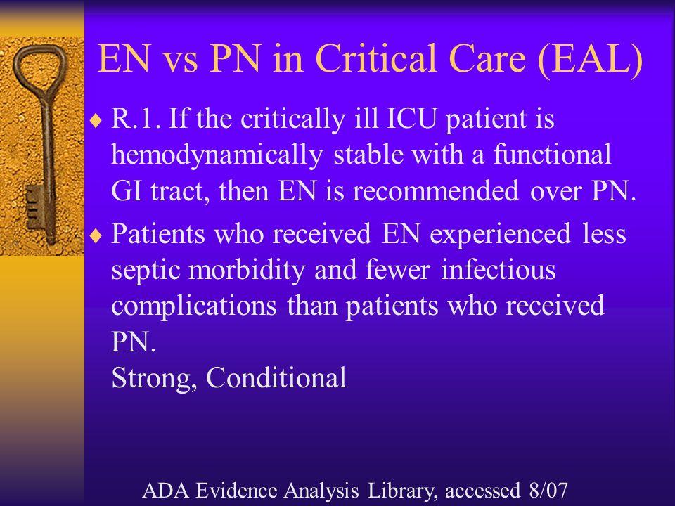EN vs PN in Critical Care (EAL)  R.1.