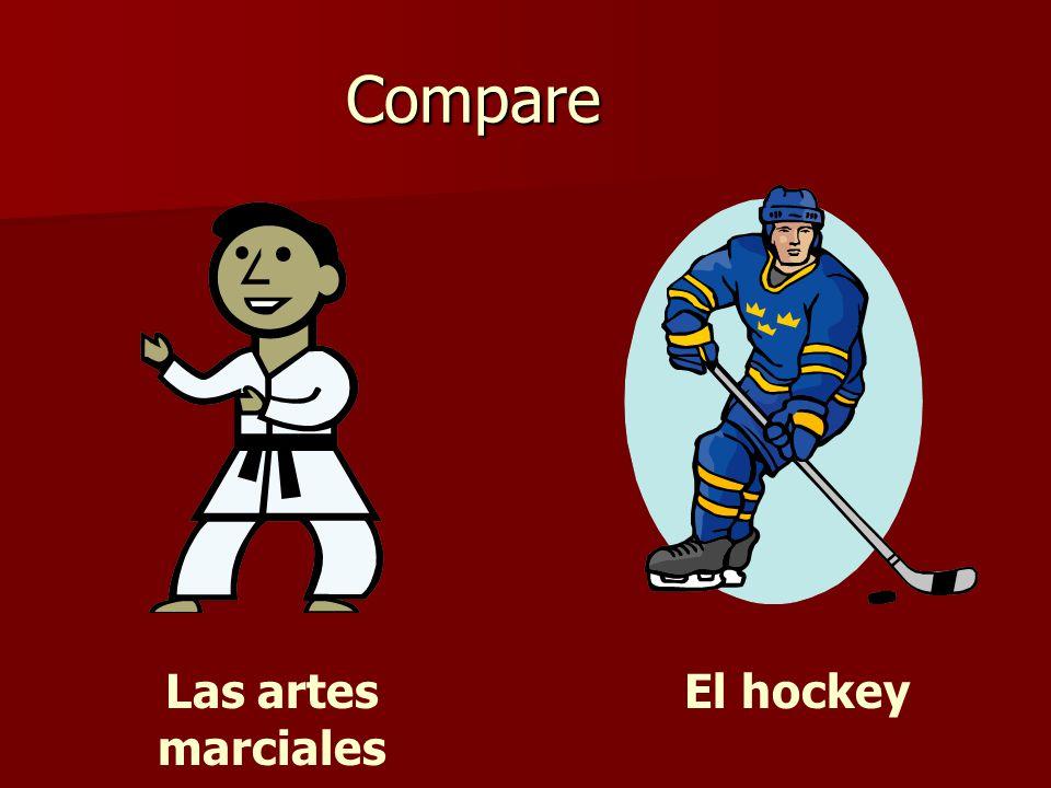 Compare Las artes marciales El hockey