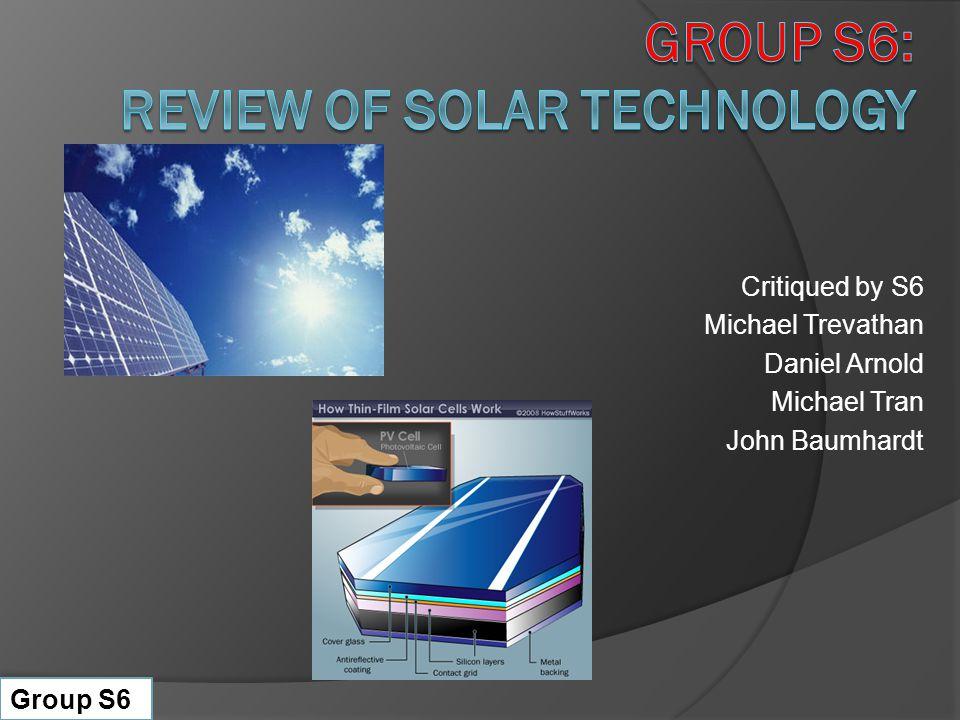 Critiqued by S6 Michael Trevathan Daniel Arnold Michael Tran John Baumhardt Group S6