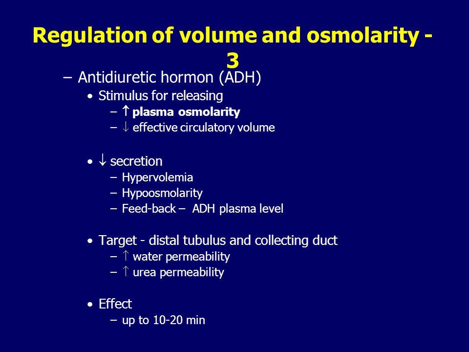 Regulation of volume and osmolarity - 2 Signals for GIT – thirst Circulatory system – nervous system (sympathetic/ parasympathetic) Kidneys – nervous
