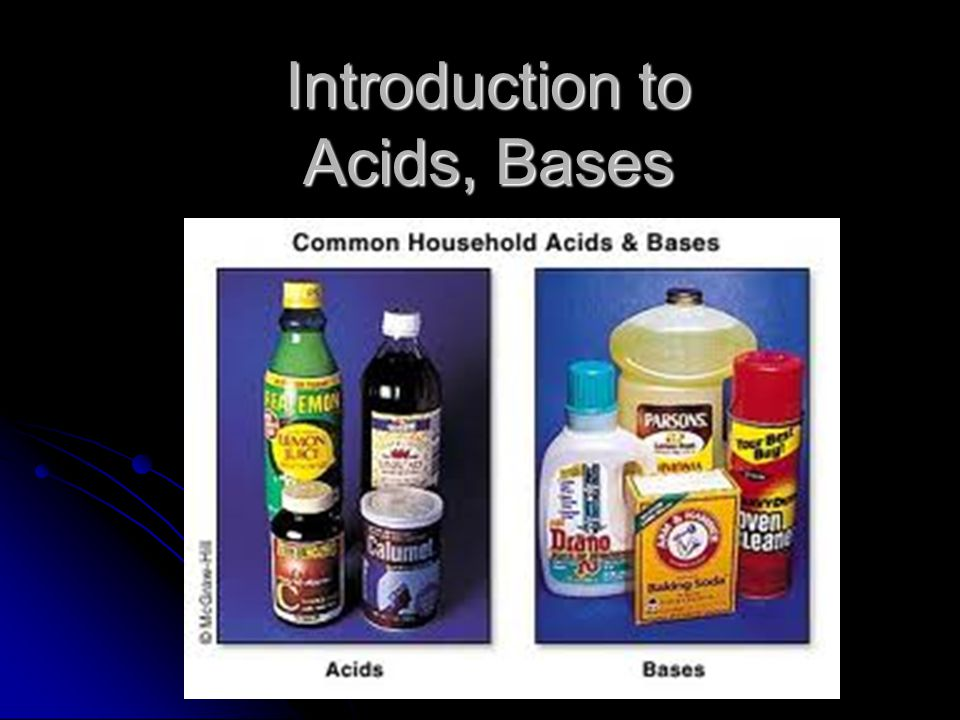 Properties of Bases (Summary) Produce OH - ions in water Produce OH - ions in water Electrolytes (conduct in solution) Electrolytes (conduct in solution) Taste bitter, chalky Taste bitter, chalky pH is >7 pH is >7 Feel soapy, slippery Feel soapy, slippery React with acids to form salts and water (Neutralization) React with acids to form salts and water (Neutralization)