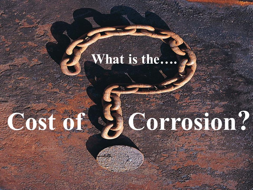 4 The Cost of Corrosion
