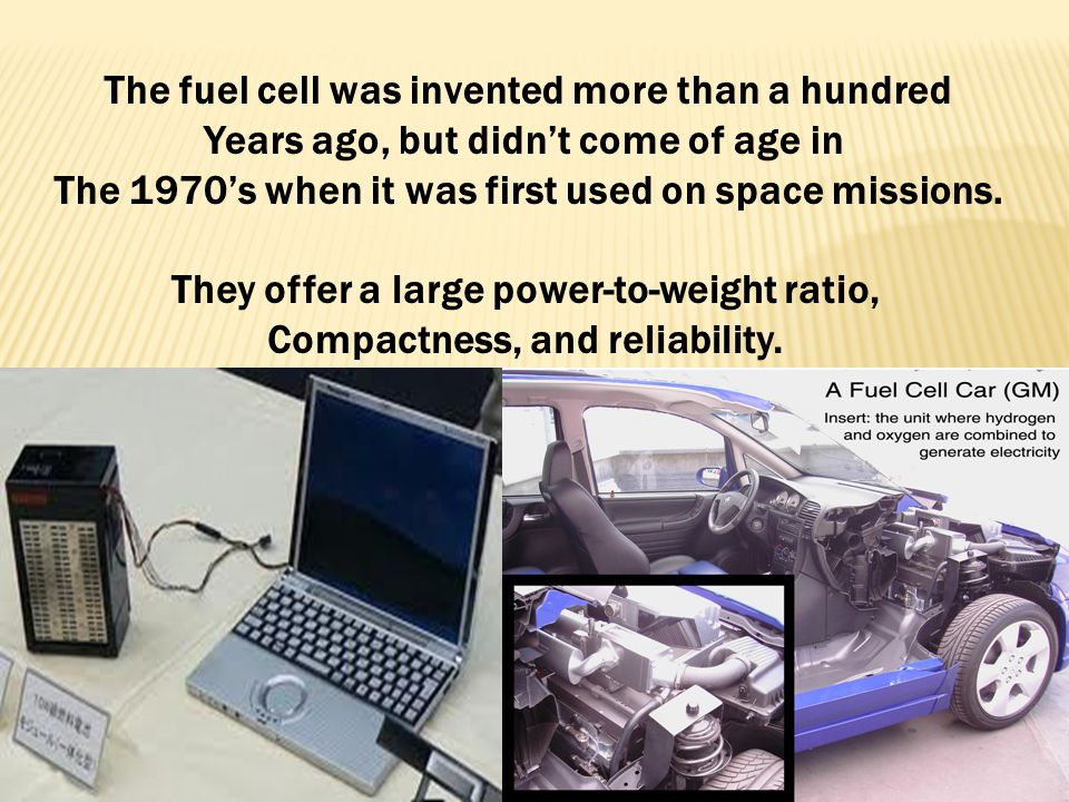 Fuel cells are being developed to power passenger Vehicles, commercial buildings, homes, and Even small devices such as laptop computers. These system
