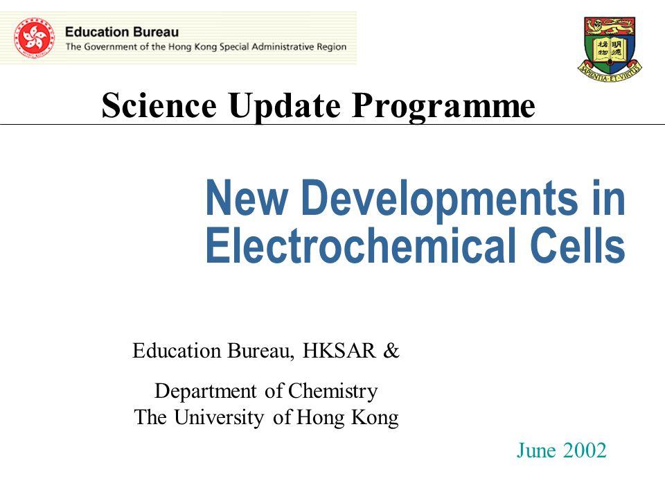 June 2002Electrochemical Cells, K.Y. Chan, HKU12 E cell Cathode Anode E Ref. electrode E-E ref
