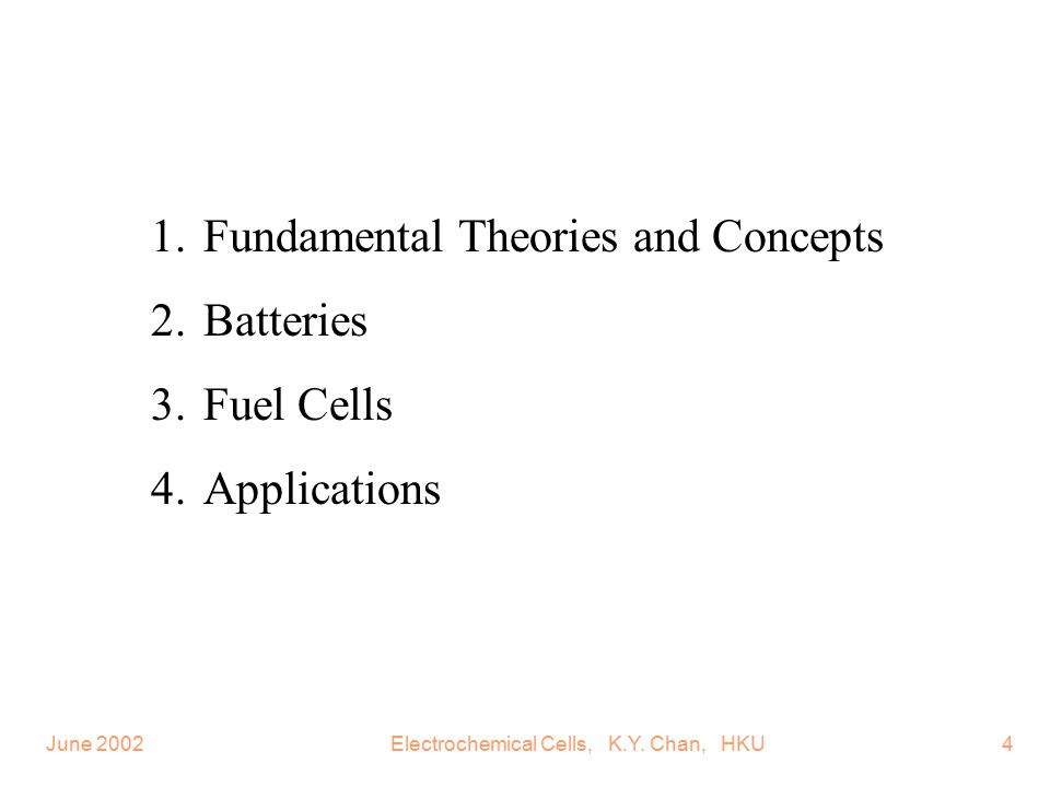 June 2002Electrochemical Cells, K.Y. Chan, HKU15