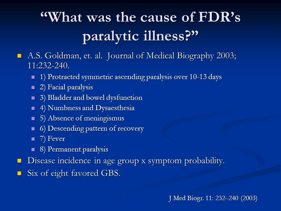 What was the cause of FDR's paralytic illness A.S.